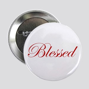 "Red Blessed 2.25"" Button"